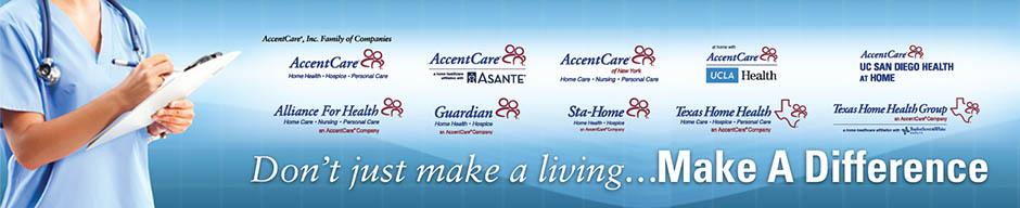 AccentCare, Inc ® Careers - Hospice Home Health Aide CNA
