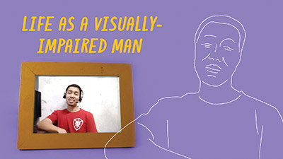 Life As A Visually-Impaired Man